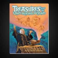 Treasures From the Land Beyond Beyond - A Comprehensive Guide to Ray Harryhausen Collectibles